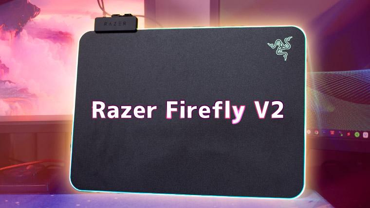 Razer Firefly V2 のレビュー!