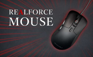 【レビュー】REALFORCE MOUSE - 静電容量無接点式スイッチ搭載の日本製ゲーミングマウス