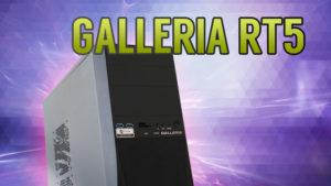 GALLERIA RT5