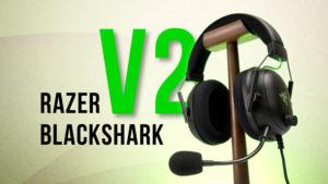 【レビュー】Razer Blackshark V2 - 遮音性に優れ、付け心地が最高のヘッドセット