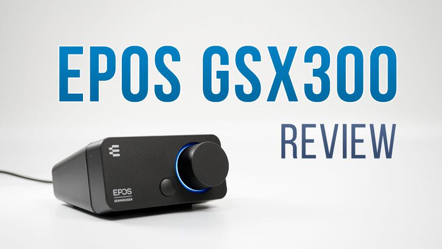 【レビュー】EPOS GSX300 - コンパクトで強力な外付け神サウンドカード